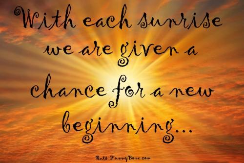with each sunrise